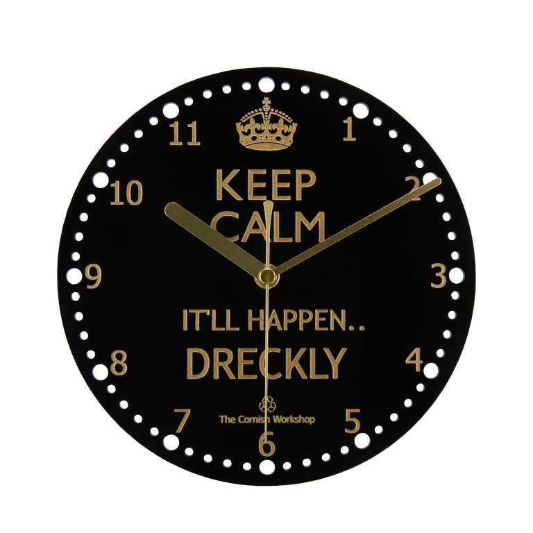 Keep Calm Dreckly Wall Clock